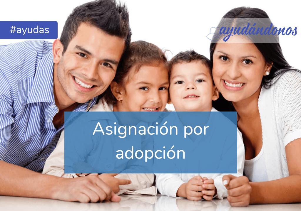 Asignación por adopción
