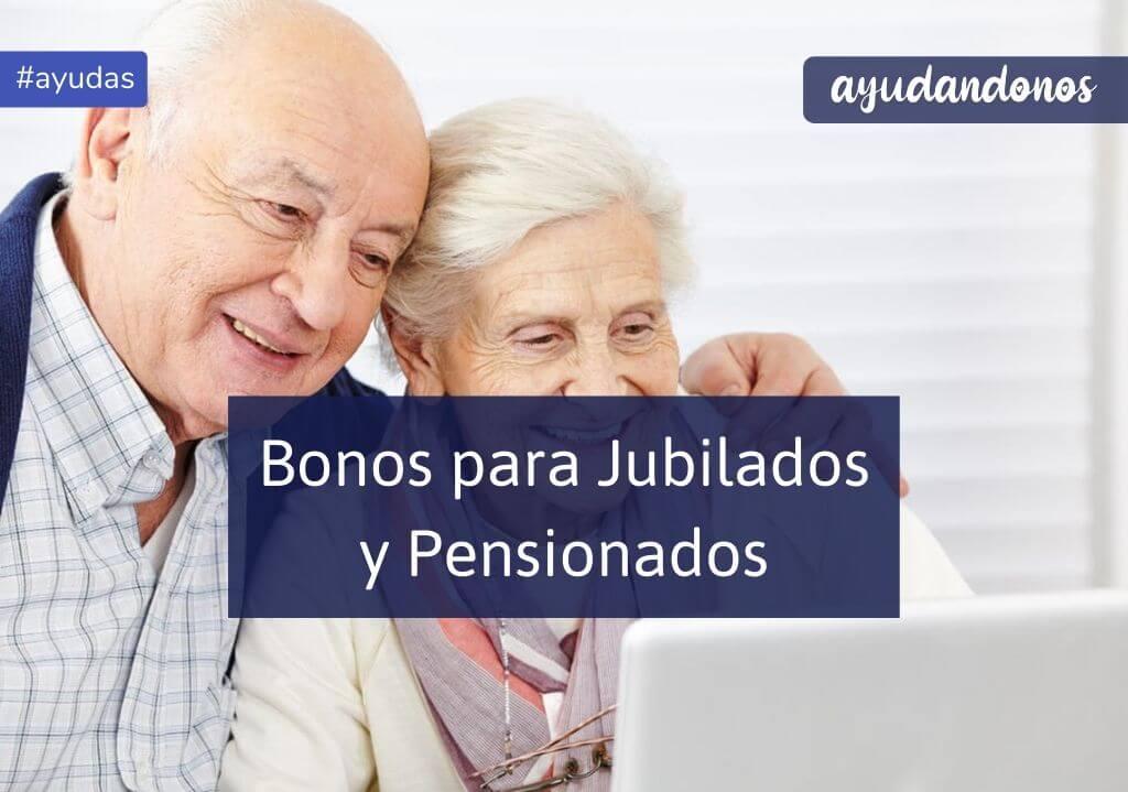 Bono para jubilados y pensionados
