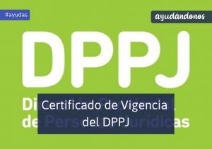Certificado de Vigencia del DPPJ
