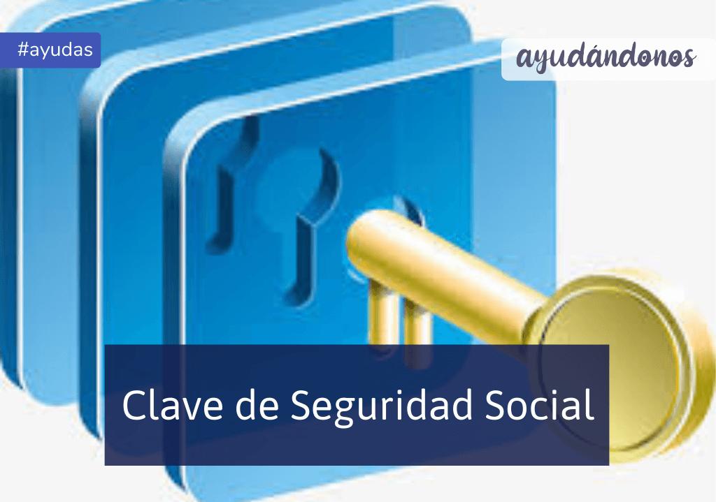 Clave de Seguridad Social