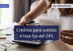 Créditos para pago de salarios a tasa fija del 24%