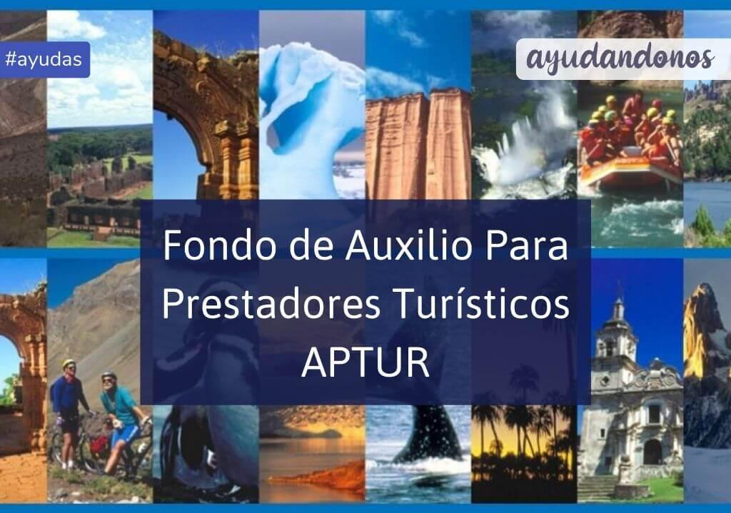 Fondo de Auxilio para Prestadores Turísticos APTUR PACIT