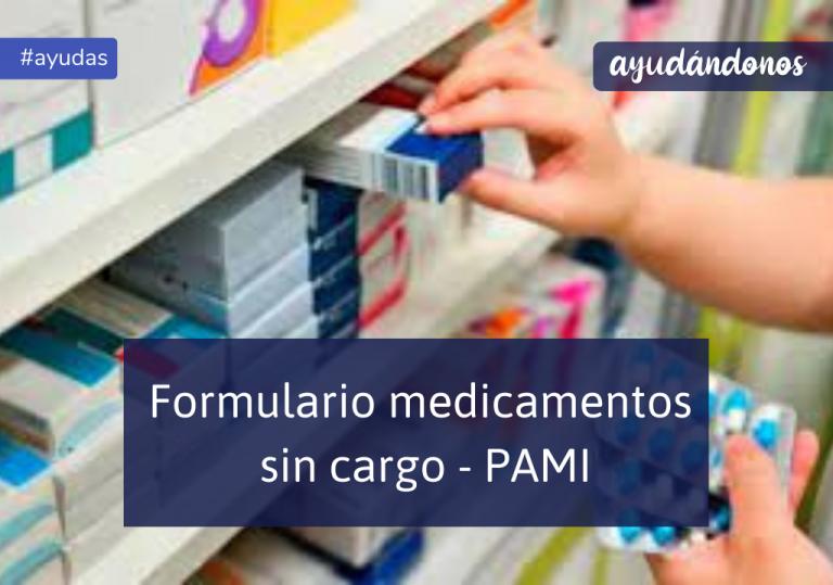 Formulario medicamentos sin cargo