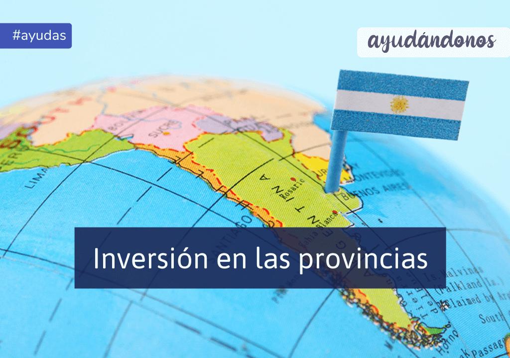 Inversión en las provincias