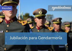 Jubilación para Gendarmería