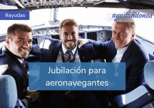 Jubilación para aeronavegantes