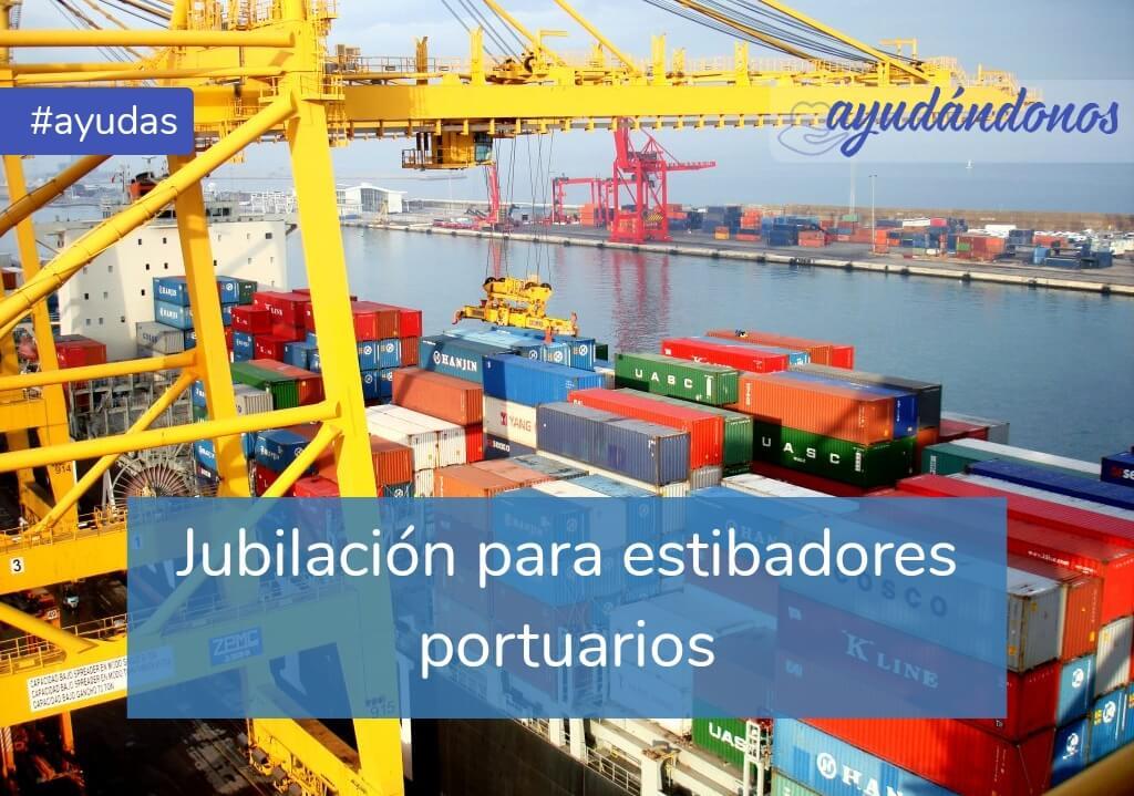 Jubilación para estibadores portuarios