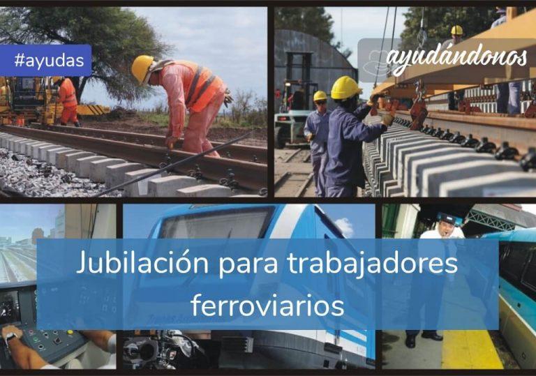 Jubilación para trabajadores ferroviarios